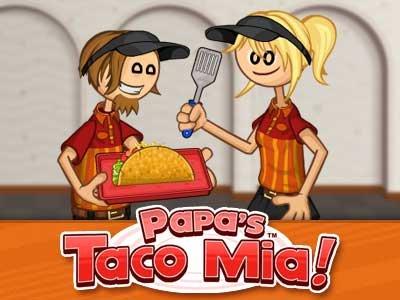 Papa's Taco Mia..